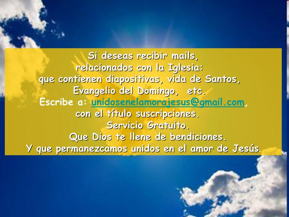 Si deseas recibir mails, relacionados con la Iglesia: