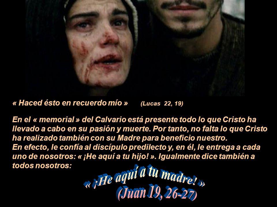 « ¡He aquí a tu madre! » (Juan 19, 26-27)