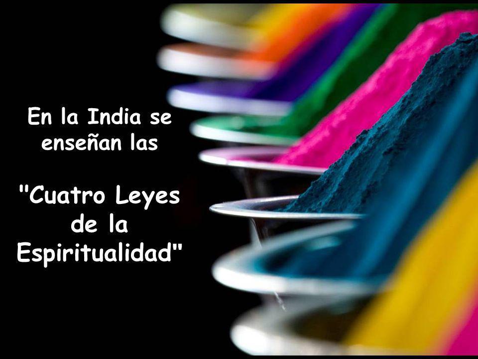 En la India se enseñan las Cuatro Leyes de la Espiritualidad