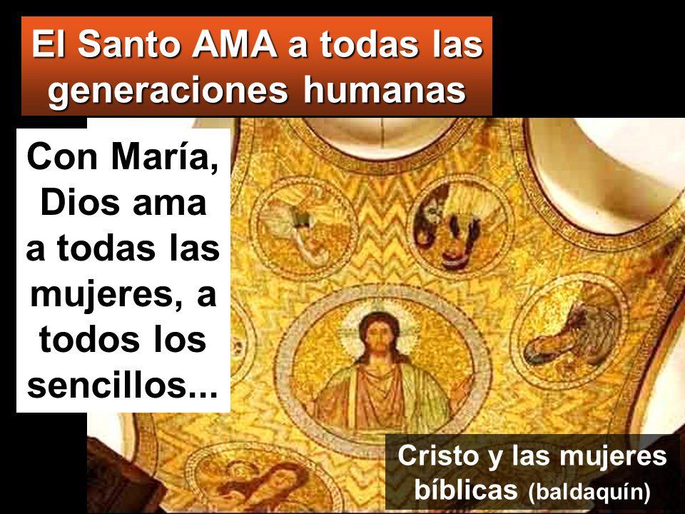 El Santo AMA a todas las generaciones humanas