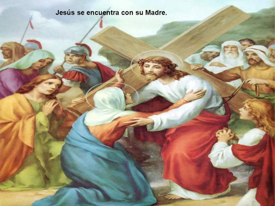 Jesús se encuentra con su Madre.