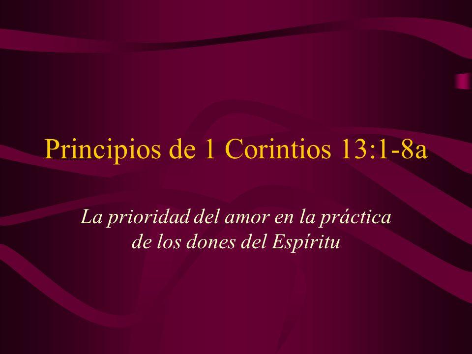 Principios de 1 Corintios 13:1-8a