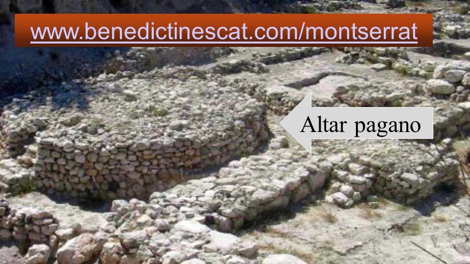 www.benedictinescat.com/montserrat Altar pagano