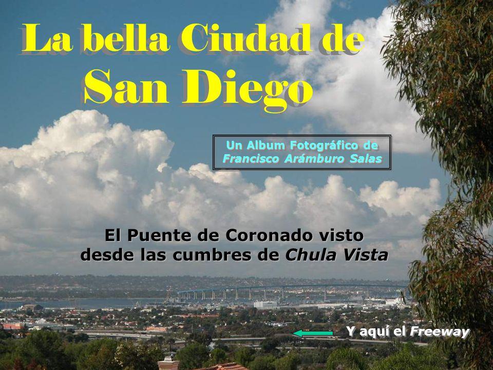 San Diego La bella Ciudad de El Puente de Coronado visto