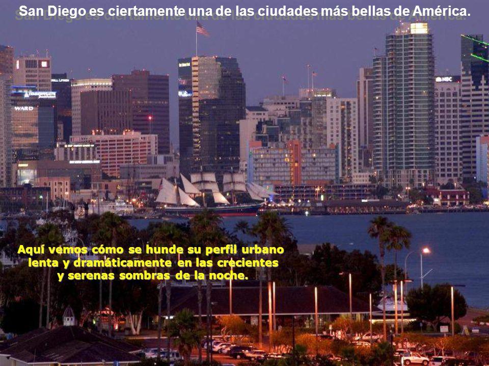 San Diego es ciertamente una de las ciudades más bellas de América.
