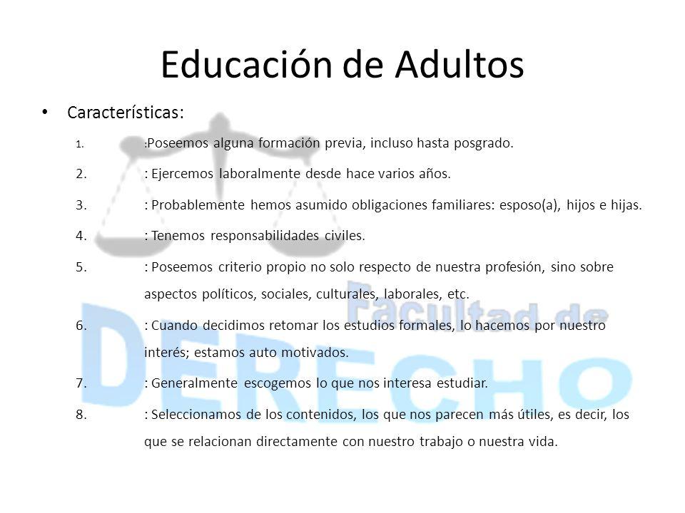 Educación de Adultos Características:
