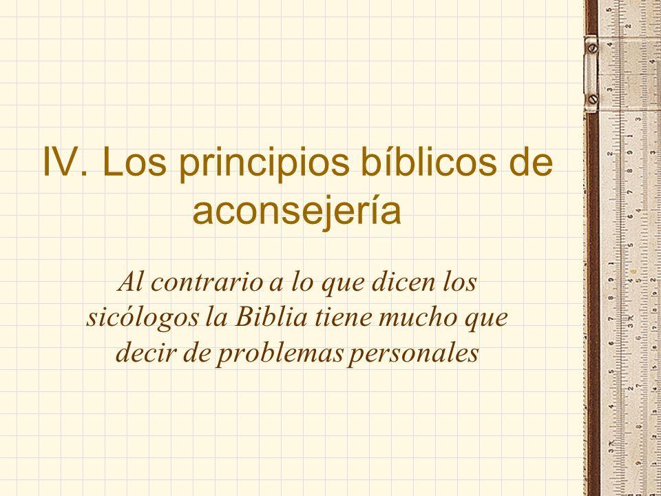 IV. Los principios bíblicos de aconsejería