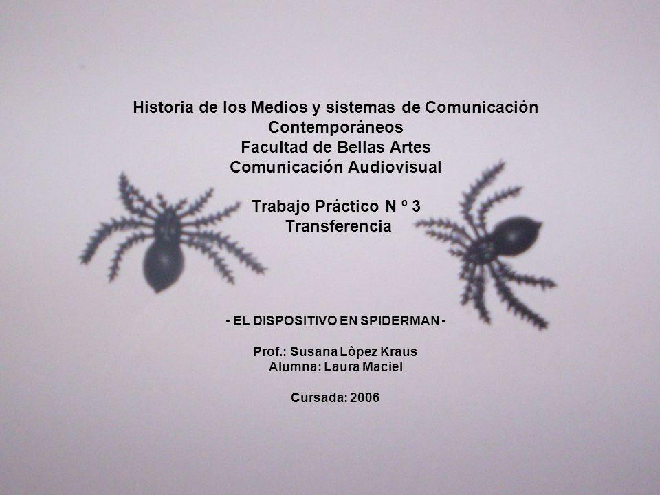Historia de los Medios y sistemas de Comunicación Contemporáneos Facultad de Bellas Artes Comunicación Audiovisual Trabajo Práctico N º 3 Transferencia