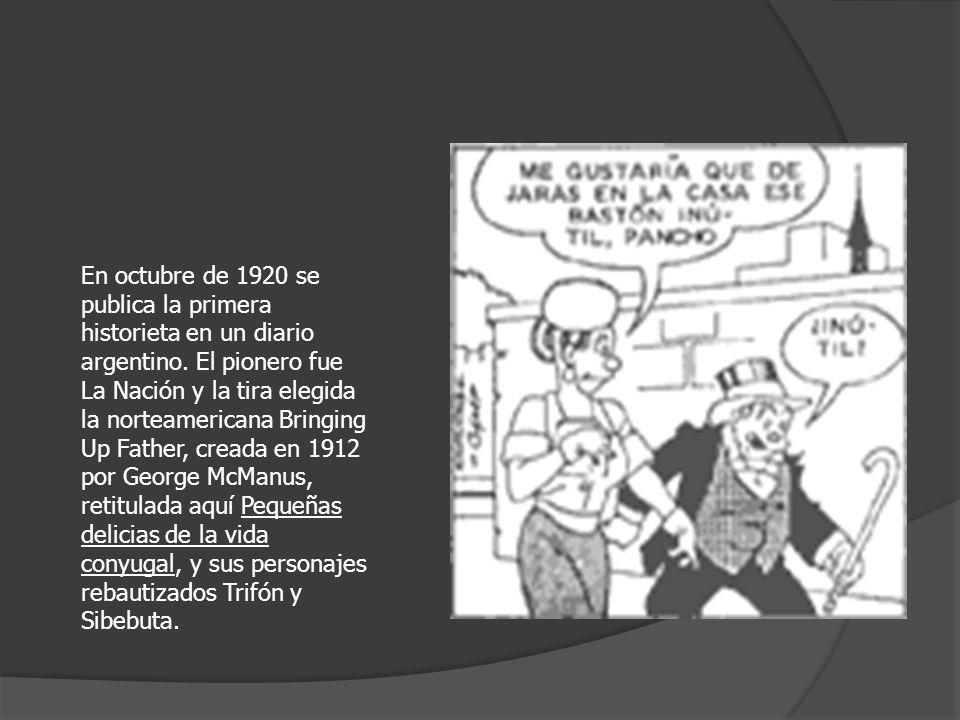 En octubre de 1920 se publica la primera historieta en un diario argentino.