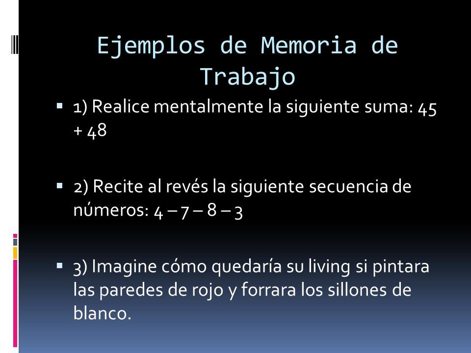 Ejemplos de Memoria de Trabajo