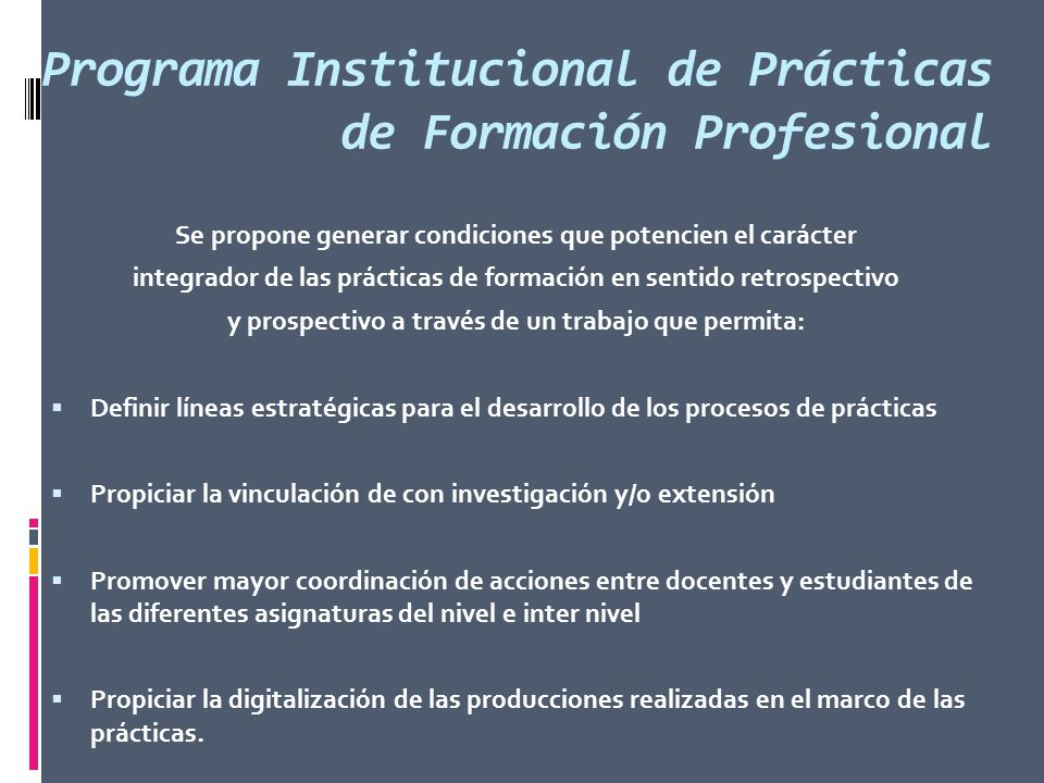 Programa Institucional de Prácticas de Formación Profesional