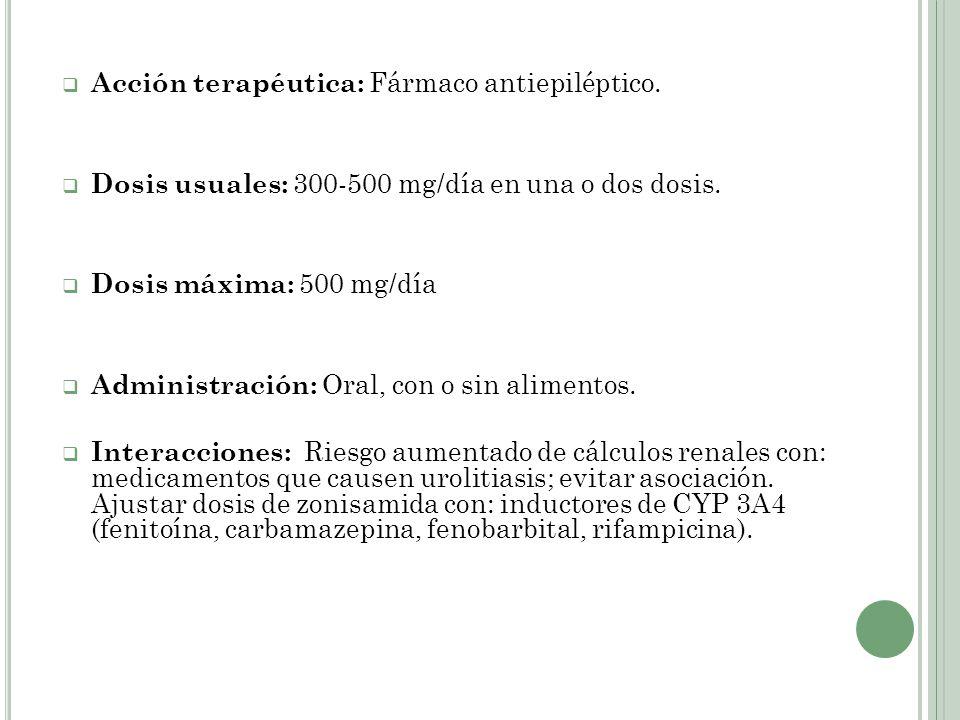 Acción terapéutica: Fármaco antiepiléptico.