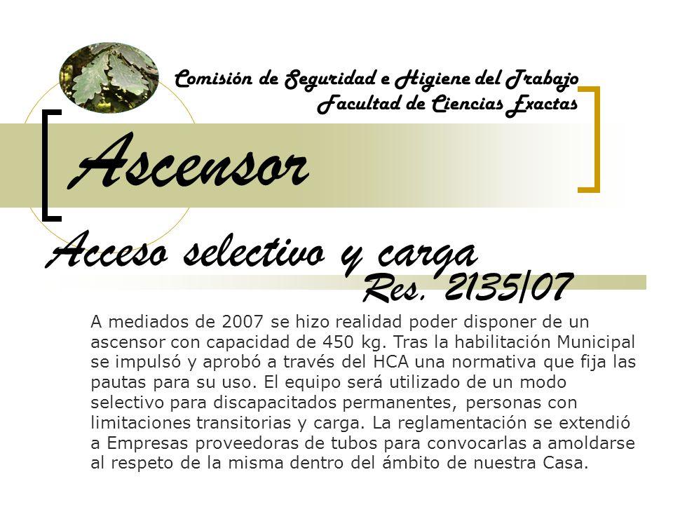 Ascensor Acceso selectivo y carga Res. 2135/07