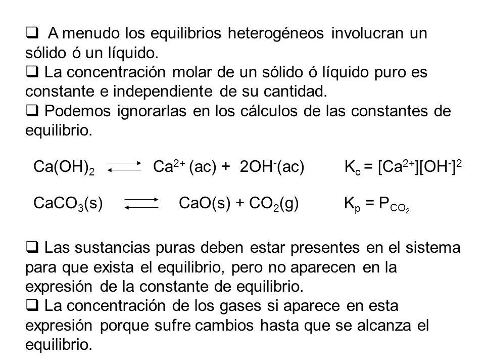 Podemos ignorarlas en los cálculos de las constantes de equilibrio.