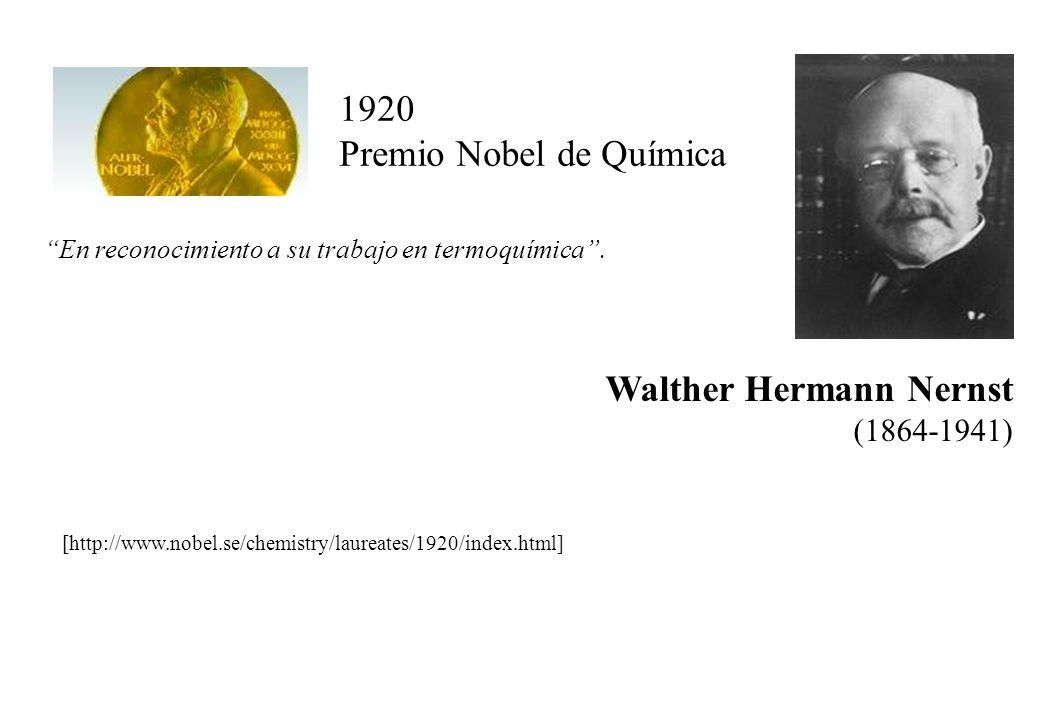 Walther Hermann Nernst 1920 Premio Nobel de Química