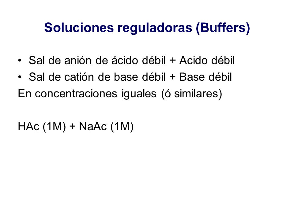 Soluciones reguladoras (Buffers)