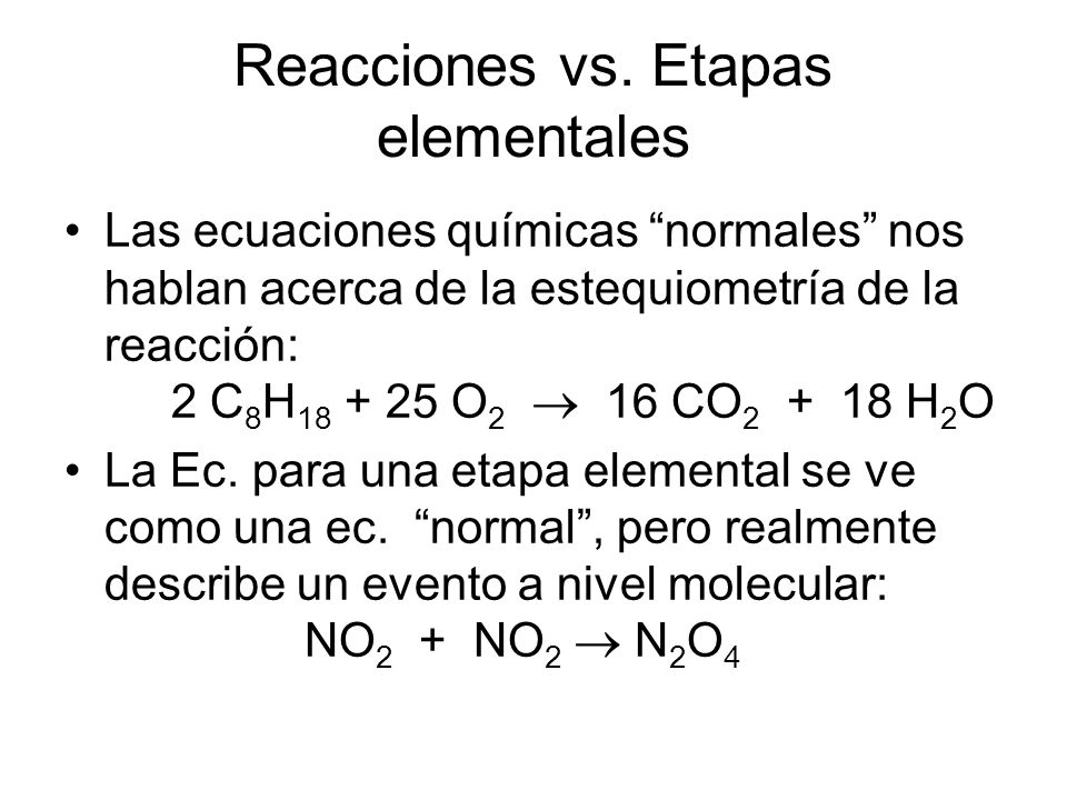 Reacciones vs. Etapas elementales
