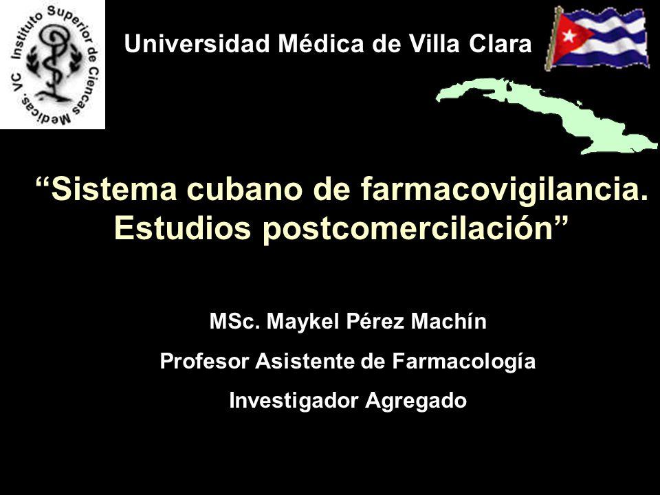Sistema cubano de farmacovigilancia. Estudios postcomercilación