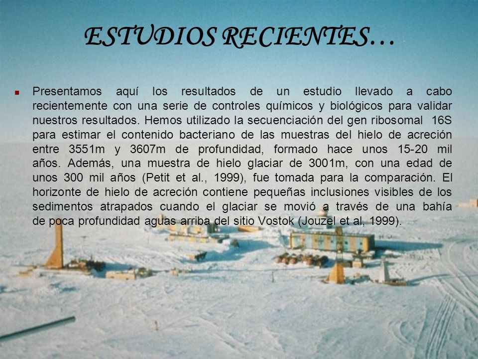 ESTUDIOS RECIENTES…