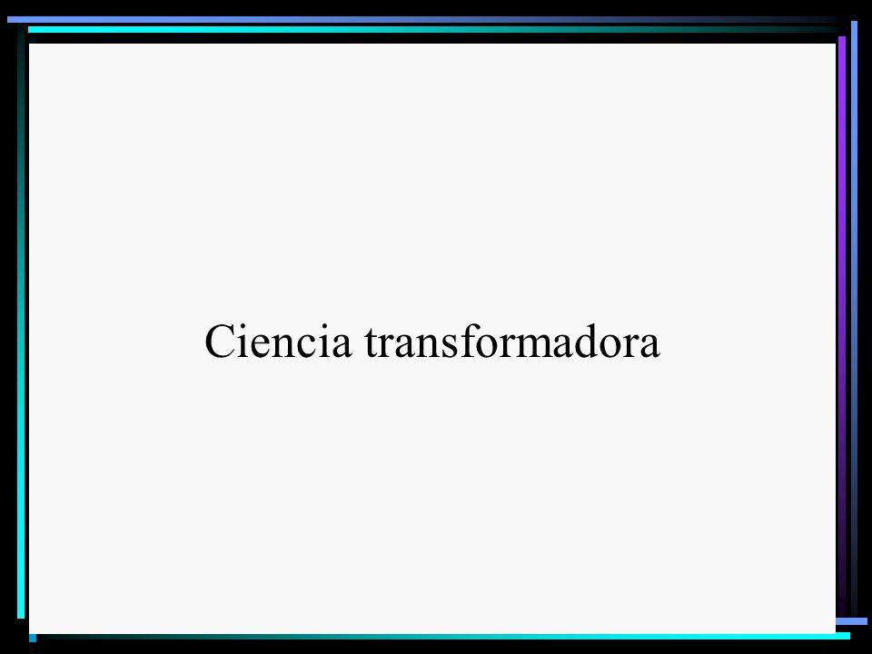 Ciencia transformadora
