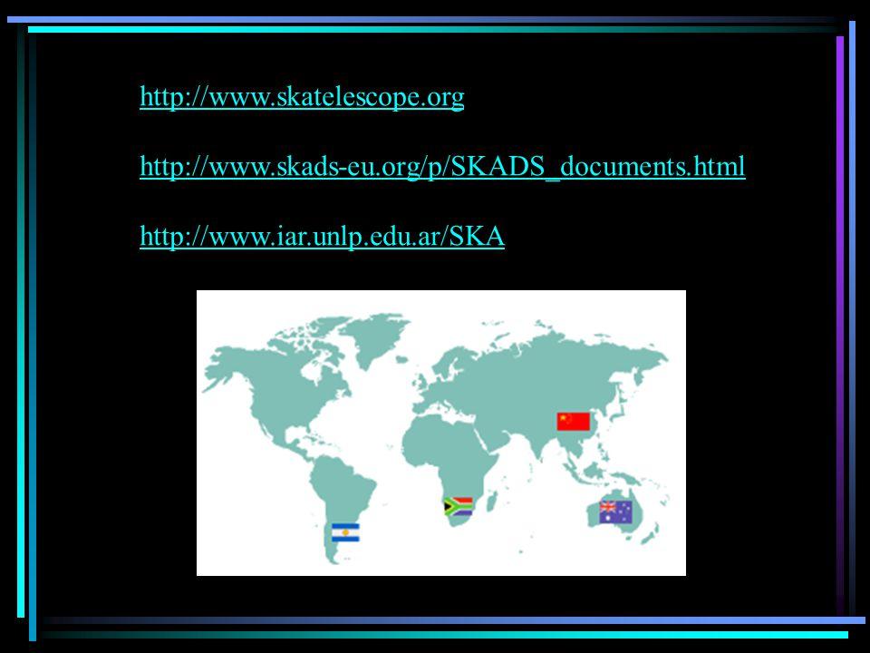 http://www.skatelescope.org http://www.skads-eu.org/p/SKADS_documents.html.