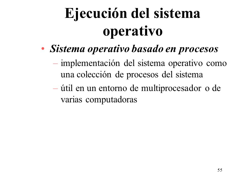 Ejecución del sistema operativo