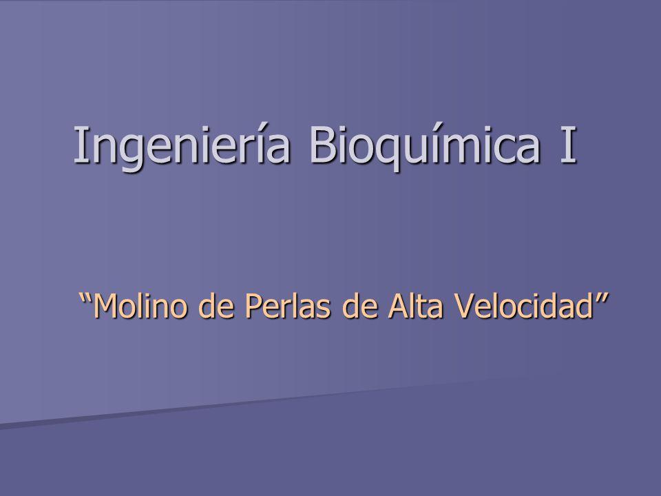 Ingeniería Bioquímica I
