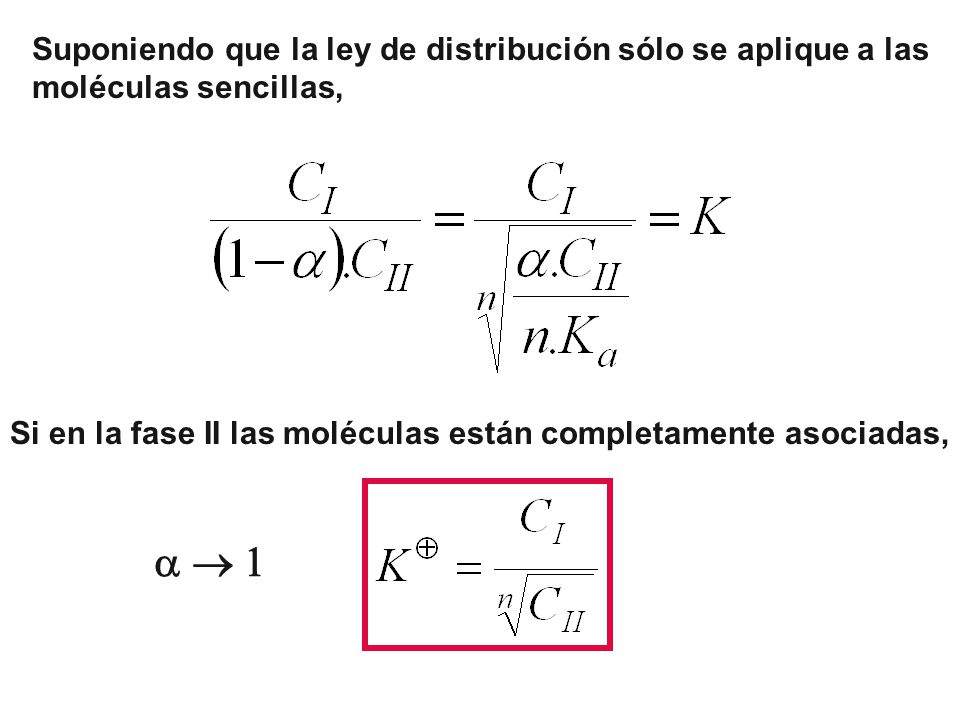 a  1 Suponiendo que la ley de distribución sólo se aplique a las