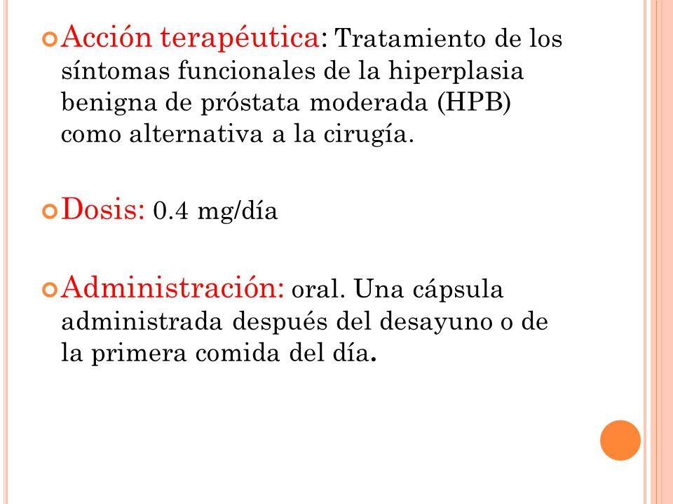 Acción terapéutica: Tratamiento de los síntomas funcionales de la hiperplasia benigna de próstata moderada (HPB) como alternativa a la cirugía.
