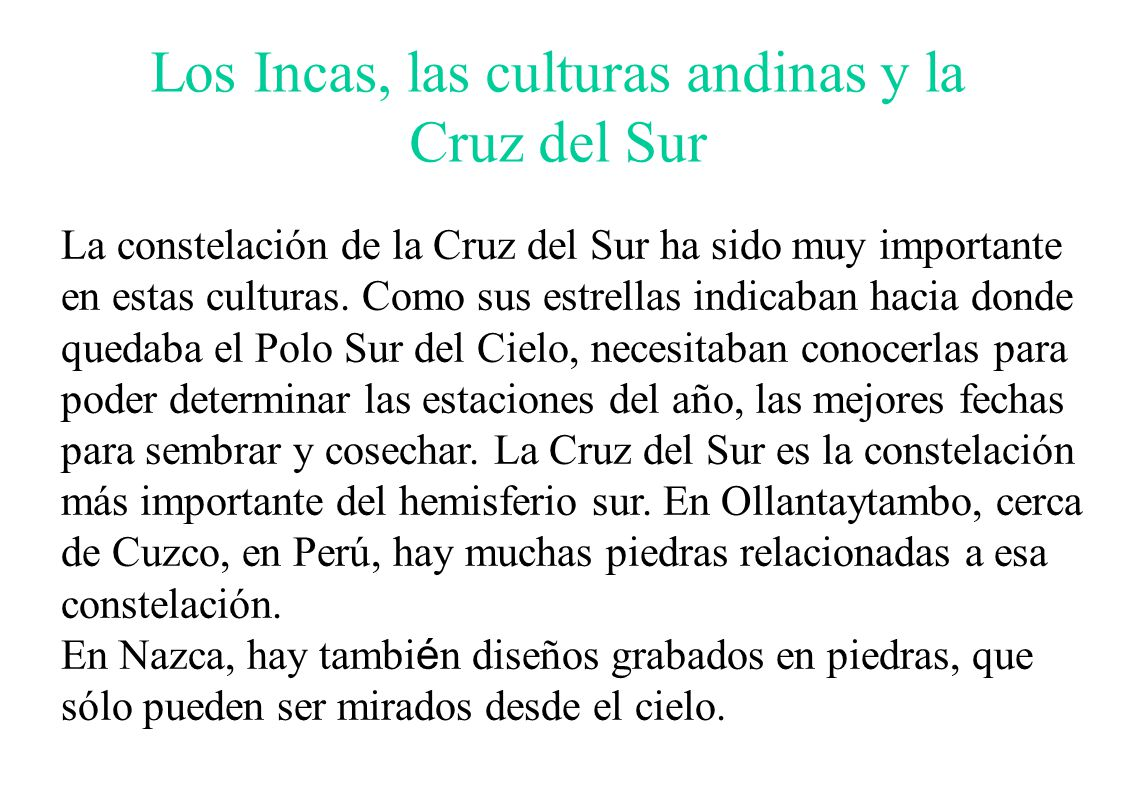 Los Incas, las culturas andinas y la Cruz del Sur