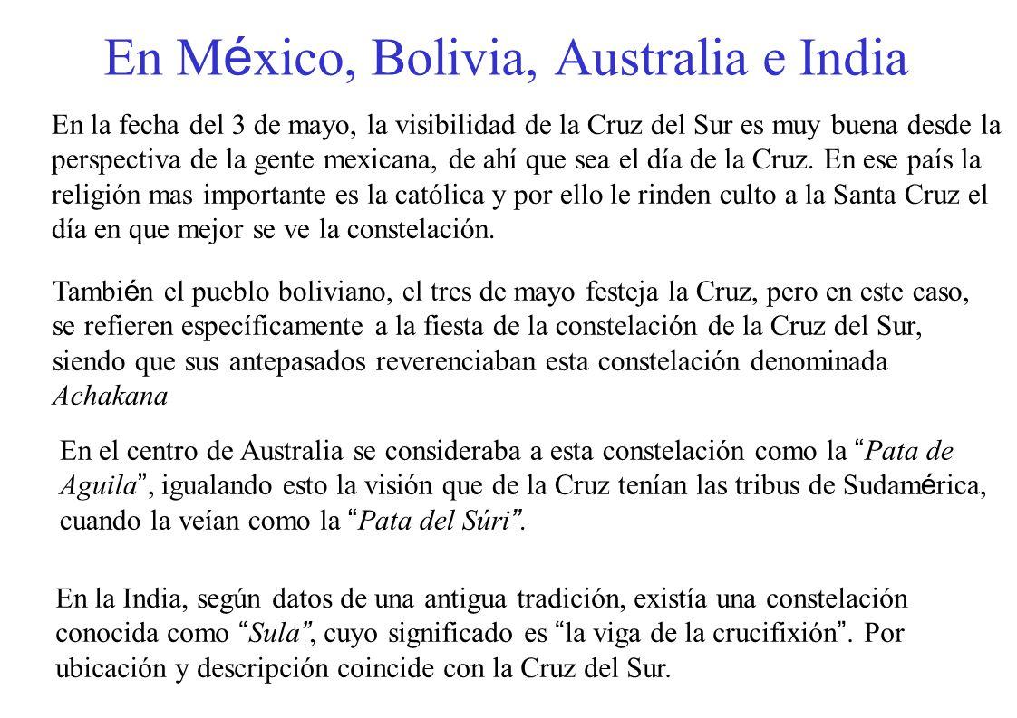 En México, Bolivia, Australia e India