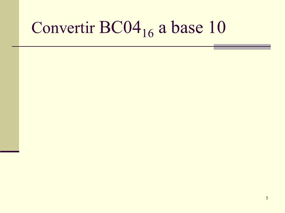 Convertir BC0416 a base 10