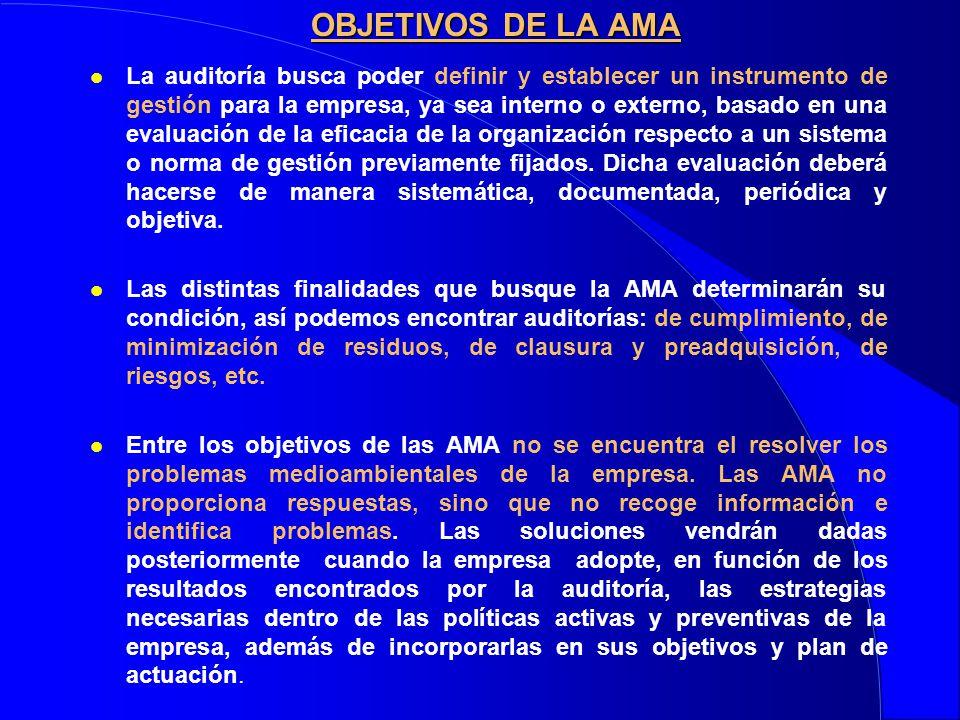 OBJETIVOS DE LA AMA