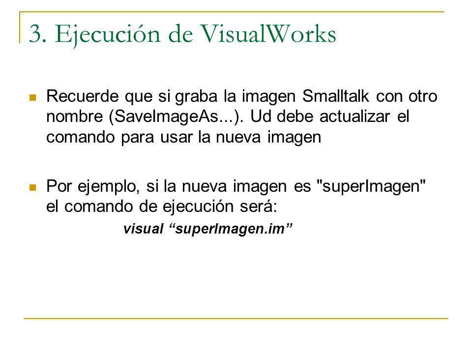 3. Ejecución de VisualWorks