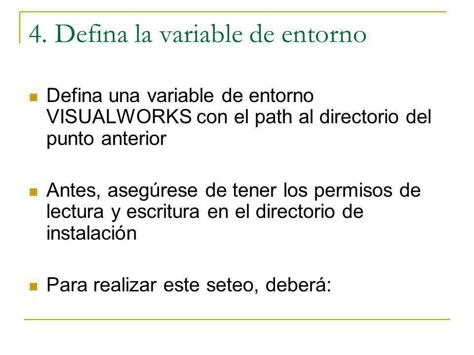 4. Defina la variable de entorno