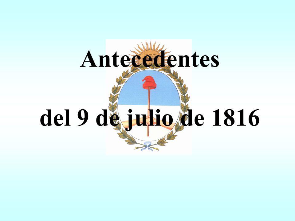 Antecedentes del 9 de julio de 1816