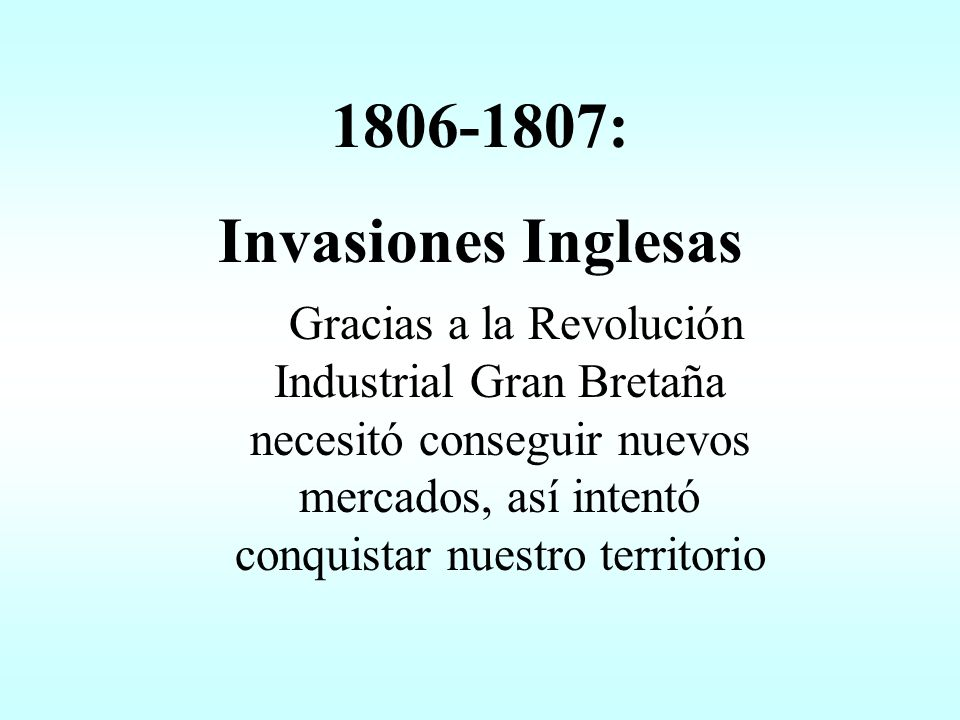 1806-1807: Invasiones Inglesas