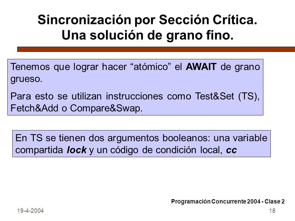 Sincronización por Sección Crítica. Una solución de grano fino.