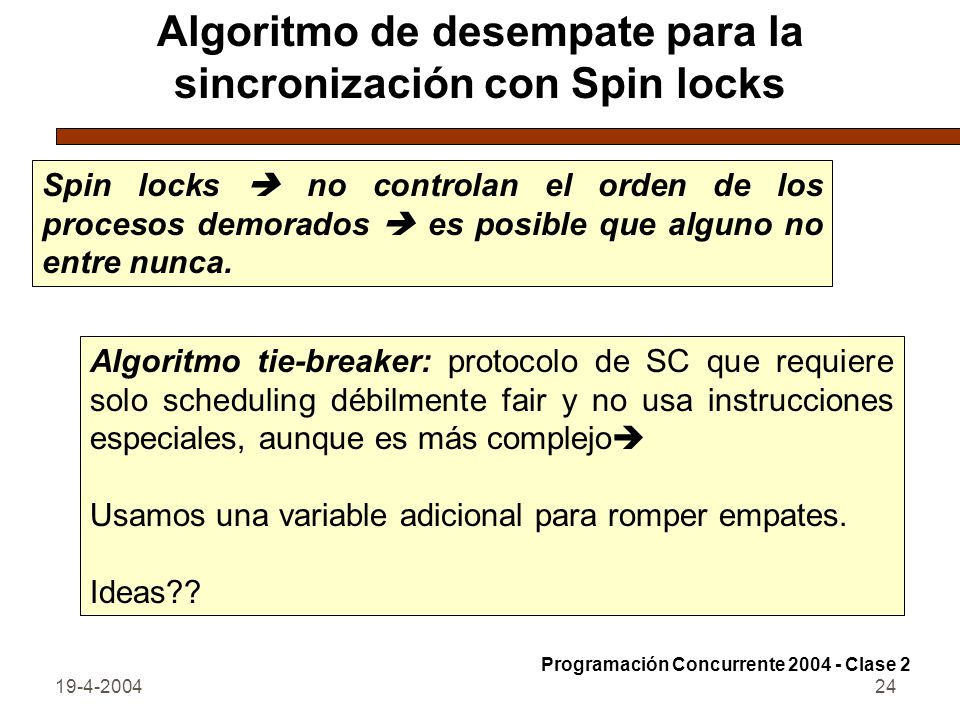 Algoritmo de desempate para la sincronización con Spin locks