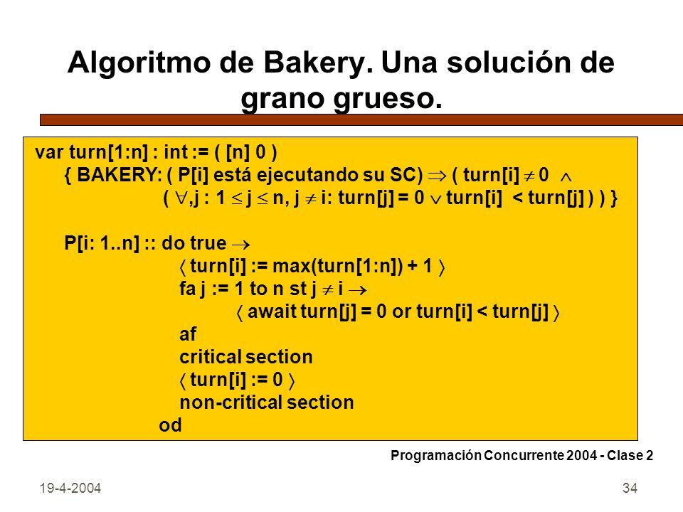 Algoritmo de Bakery. Una solución de grano grueso.