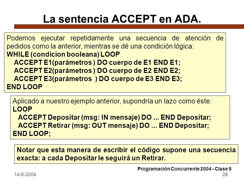 La sentencia ACCEPT en ADA.