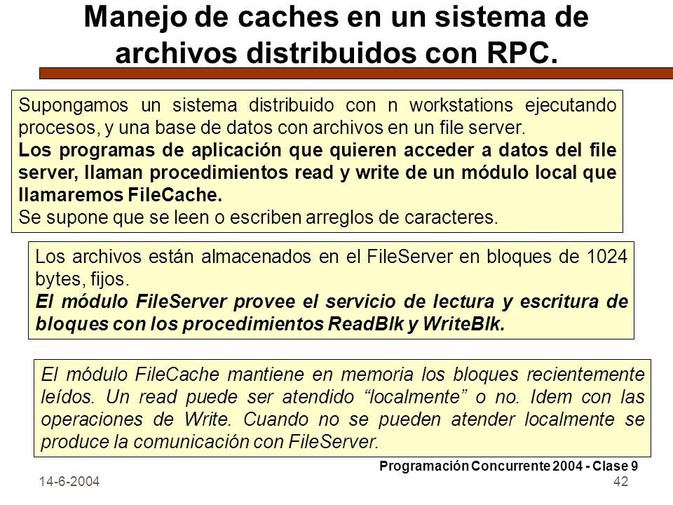 Manejo de caches en un sistema de archivos distribuidos con RPC.