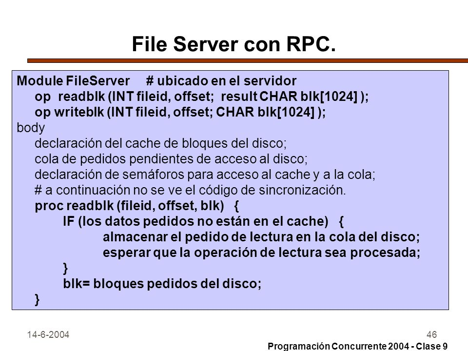 File Server con RPC. Module FileServer # ubicado en el servidor
