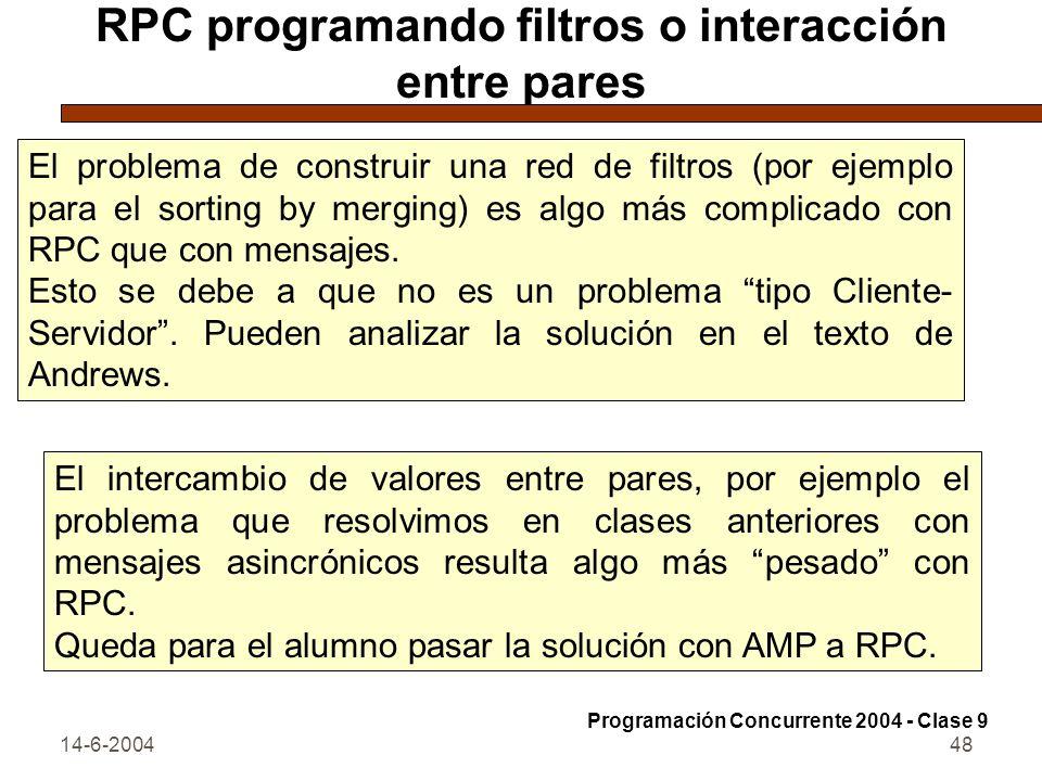 RPC programando filtros o interacción entre pares