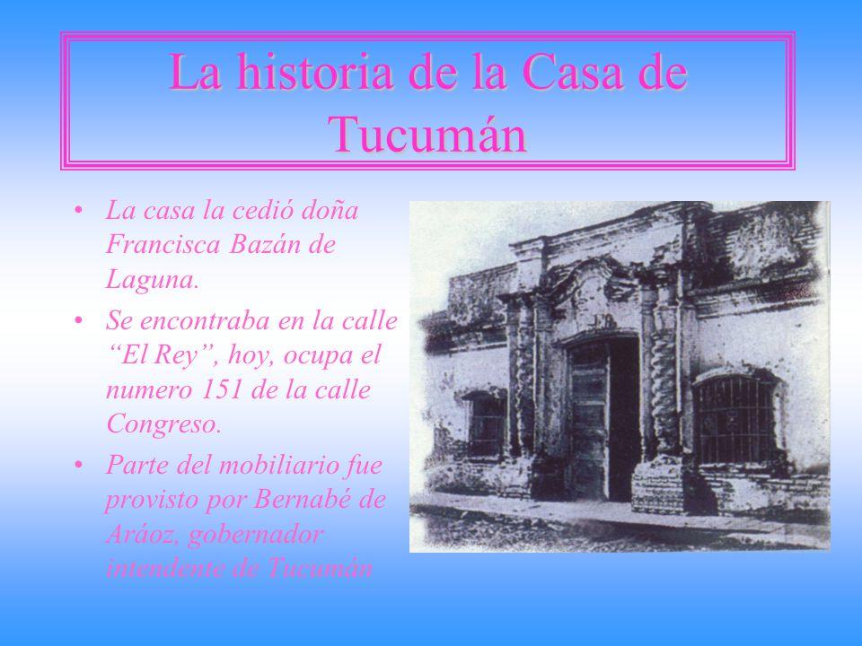 La historia de la Casa de Tucumán