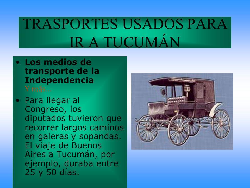 TRASPORTES USADOS PARA IR A TUCUMÁN