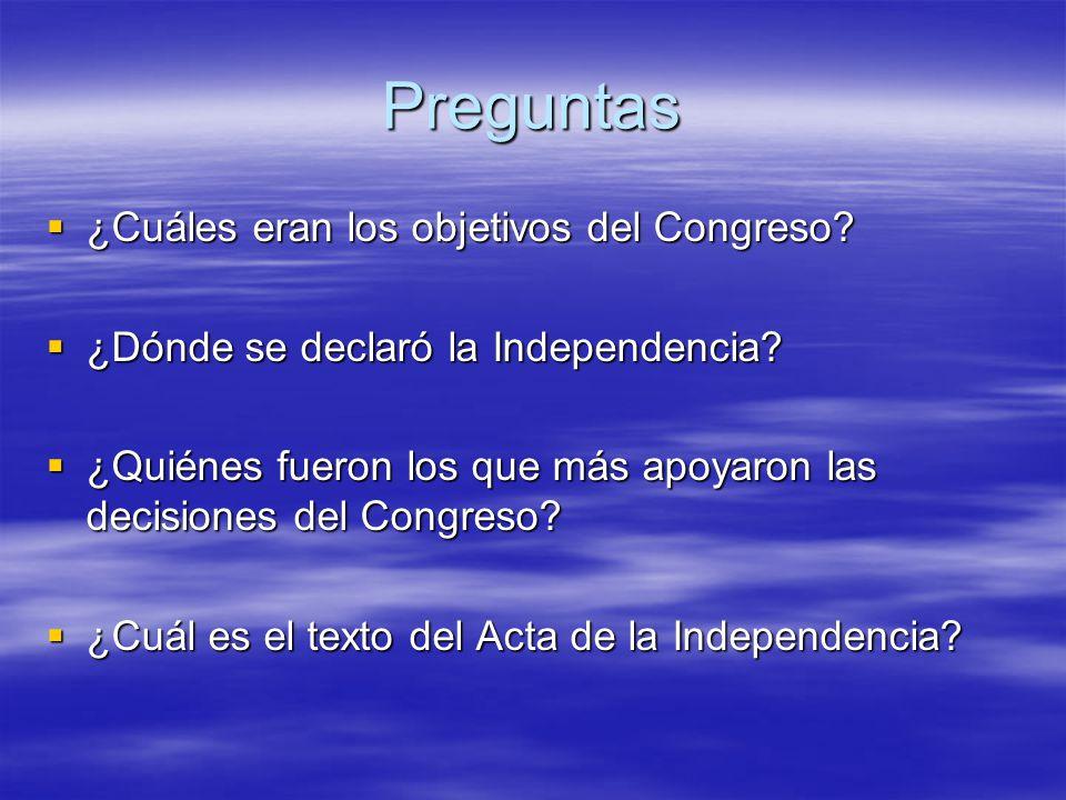 Preguntas ¿Cuáles eran los objetivos del Congreso