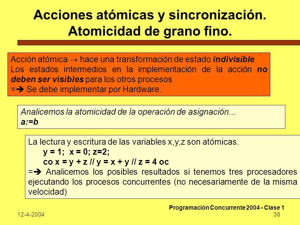 Acciones atómicas y sincronización. Atomicidad de grano fino.