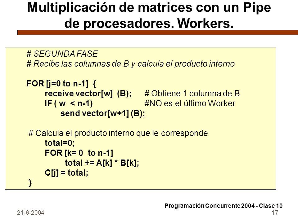 Multiplicación de matrices con un Pipe de procesadores. Workers.