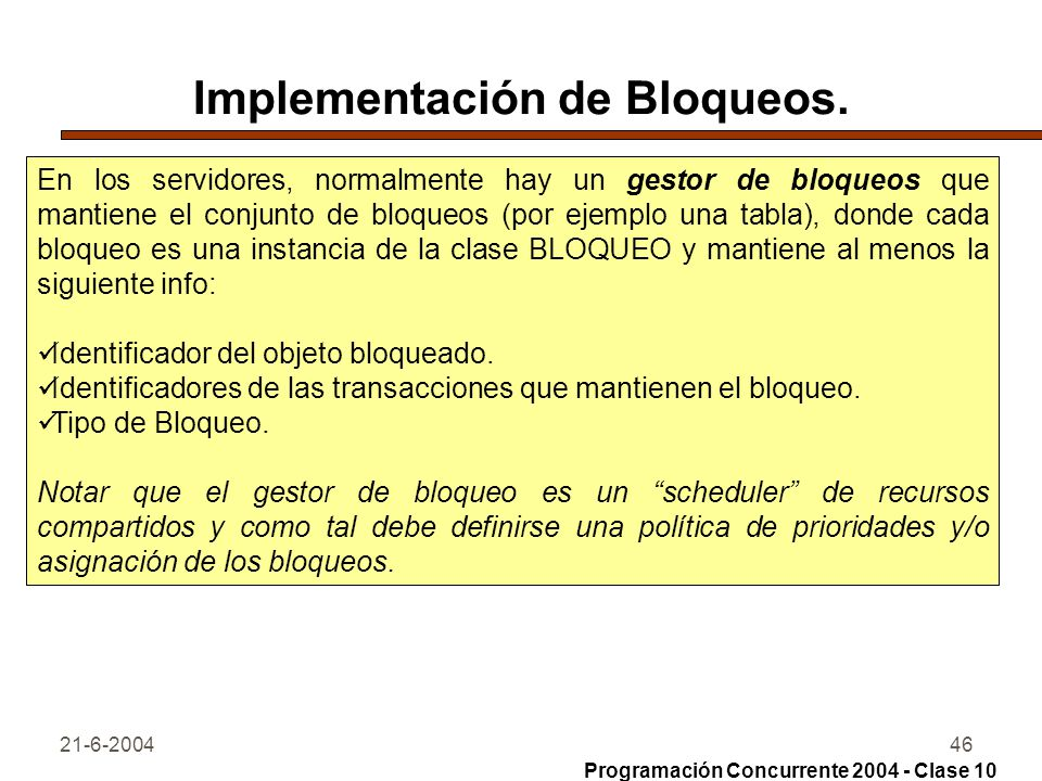 Implementación de Bloqueos.